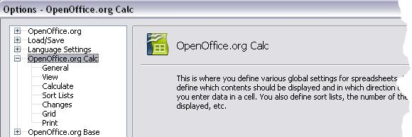 Choosing options for Calc In the Options dialog, click the + sign to the left of OpenOffice.