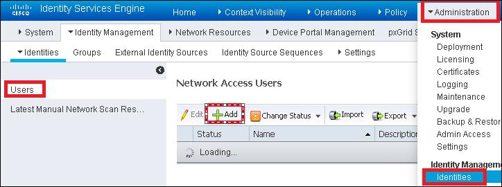 Step 1. Navigate to Administration > Identity Management > Identities > Users > Add as shown in the image. Step 2.
