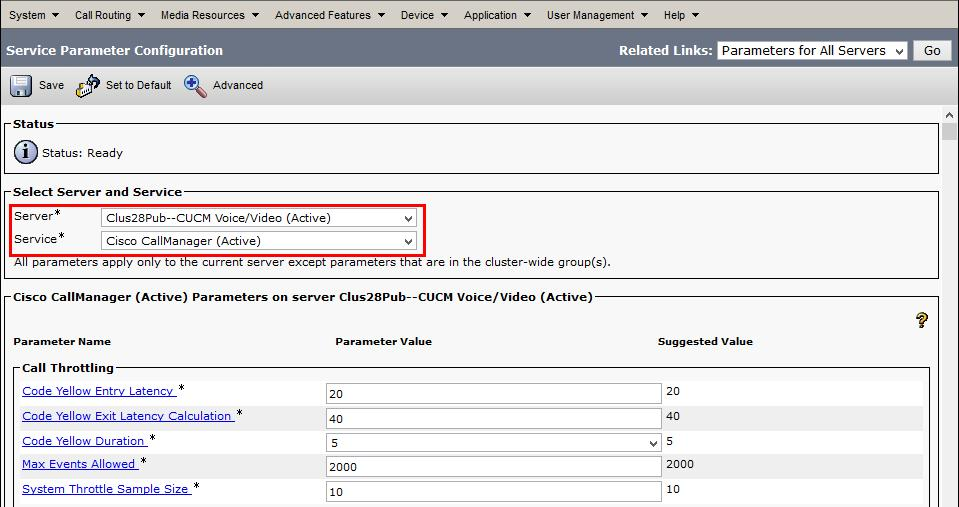Service Parameters Select Server* = Clus28Sub1--CUCM Voice/Video (Active) Select