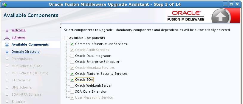 Upgrading SOA Schemas Using the Upgrade Assistant Table 3 1 Screen Welcome Schemas Available Components Oracle SOA is selected, the _IAU, _MDS, _OPSS, _SOAINFRA, and _UMS schemas will be included in