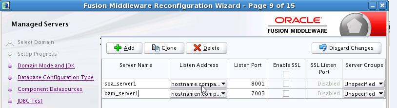 Reconfiguring the Domain Using the Reconfiguration Wizard Table 3 2 JDBC Component Schema JDBC Component Schema Test Node Manager Advanced Configuration Managed Servers (Cont.