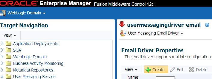 Extending the SOA Domain with Oracle BAM 12c 2. Click Create to add a new UMS Email driver. 3. Provide a unique name for the new Email driver in the Name field as shown below.