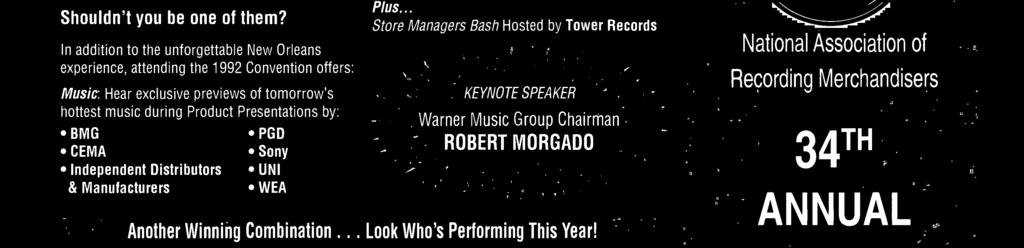 .. Store Managers Bash Hosted by Tower Records KEYNOTE SPEAKER Warner Music Group Chairman ROBERT MORGADO Another Winning Combination.