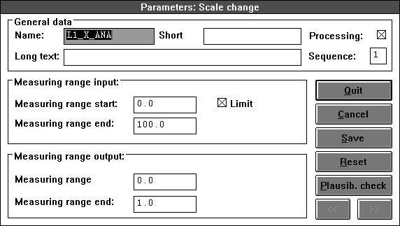 [Quit] [Cancel] [Save] [Reset] [Plausib. check] [<<], [>>] exits the active parameter definition window and saves the parameter definition status.