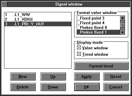 6.4 Variables Certain variables can be selected for display in the trend and value windows, separately for each window, using Signal window Define signals.