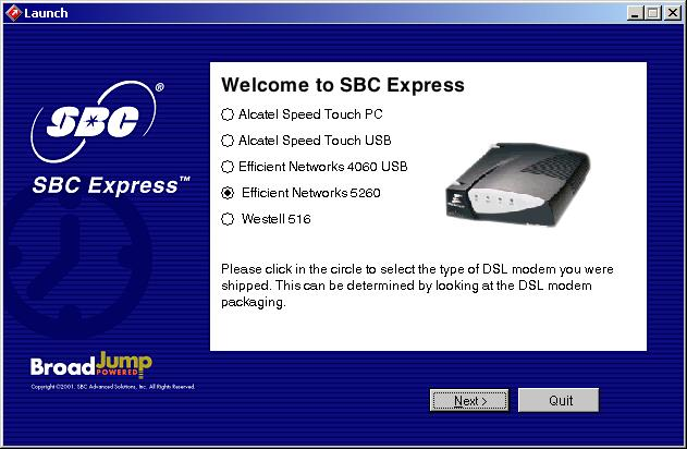 Step 4: Choose Your Modem and Minimum Requirements Check 4-1 Insert the SBC Express CD into your CD-ROM drive. SBC Express should start automatically. If not, select Run from the Windows Start menu.