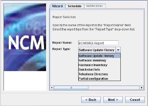 234 Using NCM wizards 4 Read the introductory panel and click Next. The NCM 6.0 Report Generator Wizard Report Selection panel, shown in Figure 120, appears. Figure 120 NCM 6.