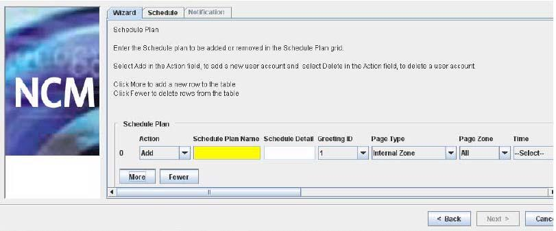 254 Using NCM wizards Figure 135 NCM 6.0 Scheduled Page Wizard Schedule Plan panel 9 In the Action field, select Add or Remove to add or remove a user account from the schedule.