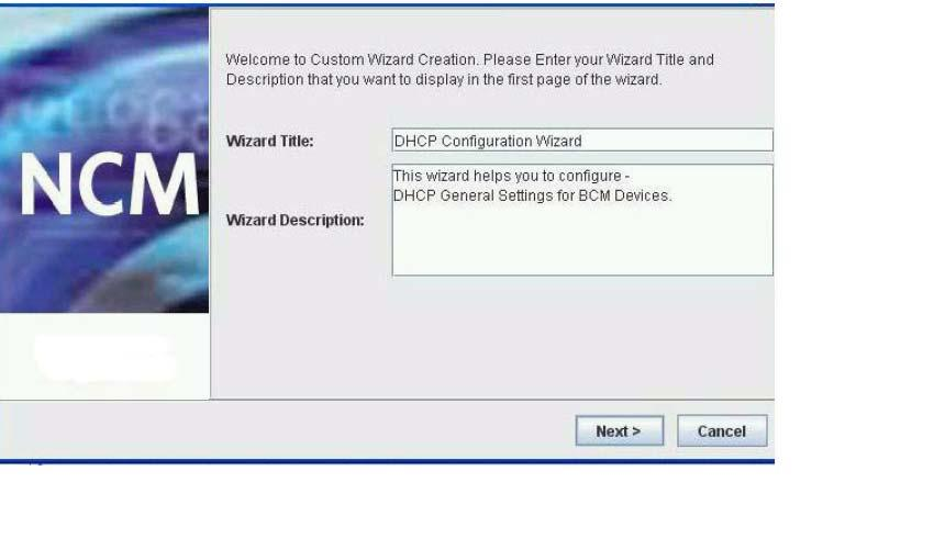 264 Avaya Business Communications Manager 6.0 wizard builder The Custom Wizard Creation dialog appears.