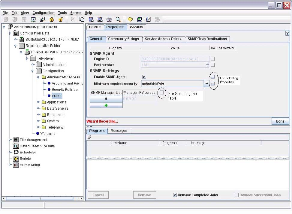 266 Avaya Business Communications Manager 6.0 wizard builder You can modify prerecorded scalar and tabular properties by clicking Select Properties on any of the previously defined wizard pages.