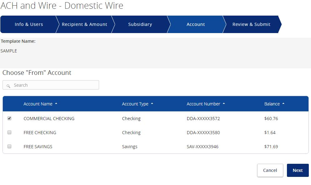 Wire Transactions 3. If applicable, select the subsidiary that will be used to initiate the payment, and match the account that will initiate the payment to/from. 4.