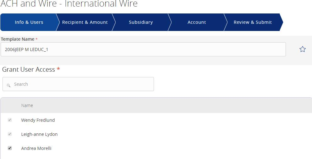 Wire Transactions Existing International Wire Templates 1. Click on the pencil icon next to the desired international wire template. 2.
