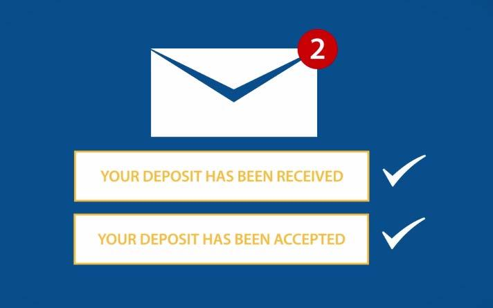 submit button. 15. You will receive 2 emails with the deposit feature.