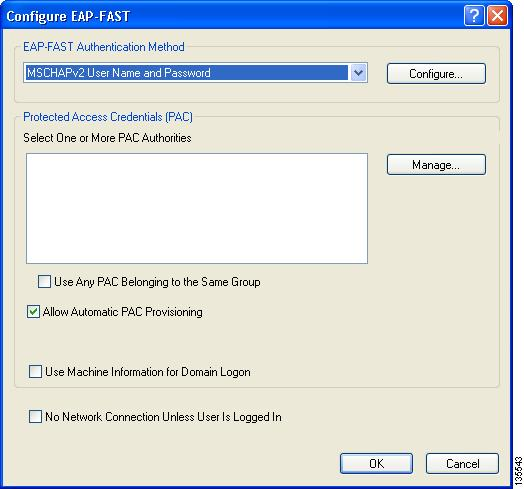Chapter 5 Setting Security Parameters Step 2 Click Configure. The Configure EAP-FAST window appears (see Figure 5-8).