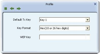 Figure 2-2-4 WEP Key Configuration WEP Key: Only valid when using WEP encryption algorithms. The key must be identical to the AP's key.