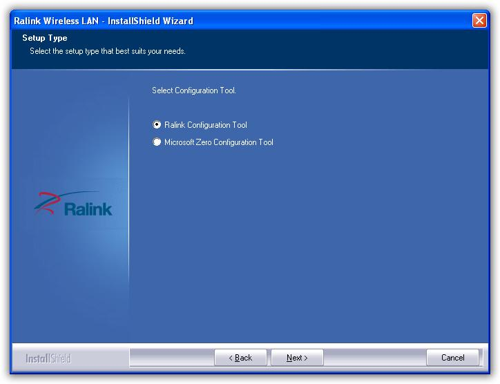 4. Select Ralink Configuration Tool or Microsoft Zero Configuration Tool then click Next. a.