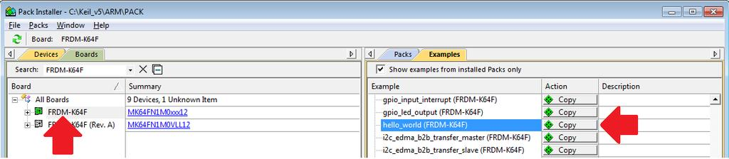 1 Open a demo application using Keil MDK/μVision 1. Go to Project > Manage > Pack Installer and install NXP::MK64F12_DFP and NXP::FRDM- K64F_BSP packs.