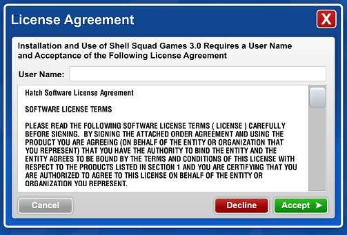 Shell Squad Games. Upn re-entering Shell Squad Games, this License Agreement screen will display again. Cngratulatins!