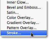 Choose Stroke from the bottom of the list of layer styles: Click Stroke to select it. This opens the Layer Style dialog box set to the Stroke options in the middle column.