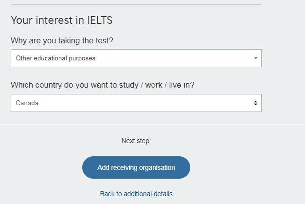 Step 20: Select why you are taking the IELTS Test from the drop down menu.