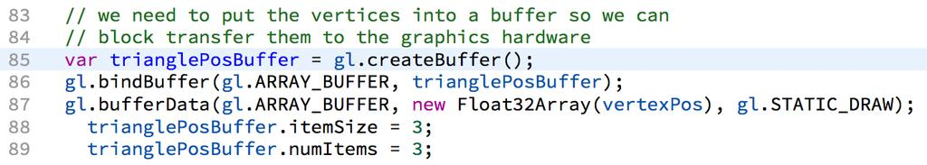 Key Idea: Buffer Create a buffer buffer = a block of memory on the GPU Copy the data