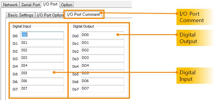 4.5.3 I/O Port Comments Tab You can easily identify each product by using this comment option.