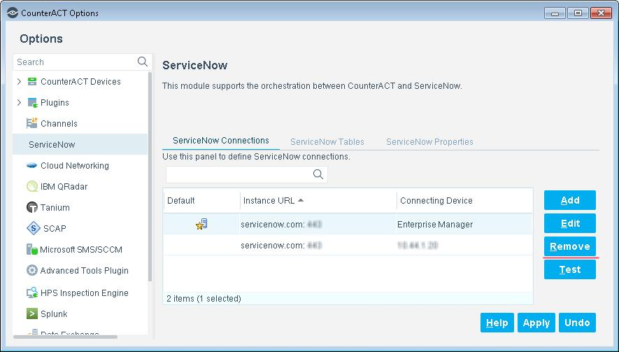 To remove a ServiceNow instance: 1. In the CounterACT Console, select Options from the Tools menu. 2. Select ServiceNow. The ServiceNow pane opens to the ServiceNow Connections tab. 3.