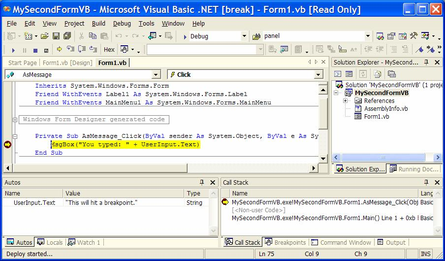 NET window will reappear, looking like Figure 2-2. Figure 2-2. Visual Studio.NET responding to a breakpoint. Visual Studio.NET both highlights the code where the breakpoint occurred and shows some key information at the bottom of the screen.