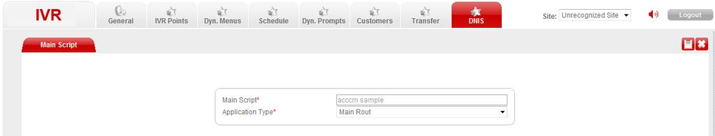 Go to the ACCCM IVR Management menu, navigate to the DNIS and click the Main Script tab. 6.