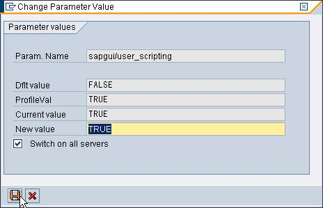 "enter profile parameters ""sapgui/user_scripting"" and click the button ""Display"" 2."