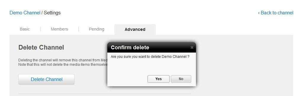 Deleting a Channel NOTE: Deleting a channel des nt delete the media frm MediaSpace. T delete a channel 3.