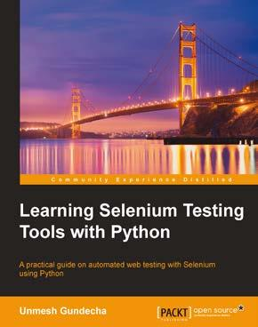 Learning Selenium Testing Tools with Python ISBN: 978-1-78398-350-6 Paperback: 216 pages A practical guide on automated web testing with Selenium using Python 1.
