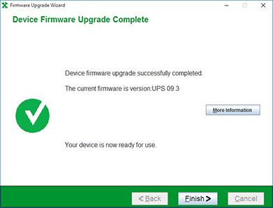 Step Six The firmware upgrade is nw cmplete. Yu can verify the new updated revisin f yur device firmware. Click Finish and yu may put yur UPS and attached lad back int prductin.