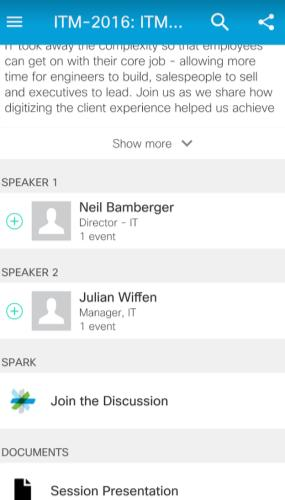 Cisco Spark How Questions? Use Cisco Spark to communicate with the speaker after the session 1.