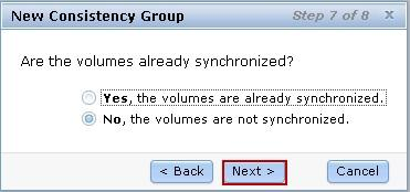 8. Select No, the volumes are not synchronized and click Next, as shown in Figure 54.