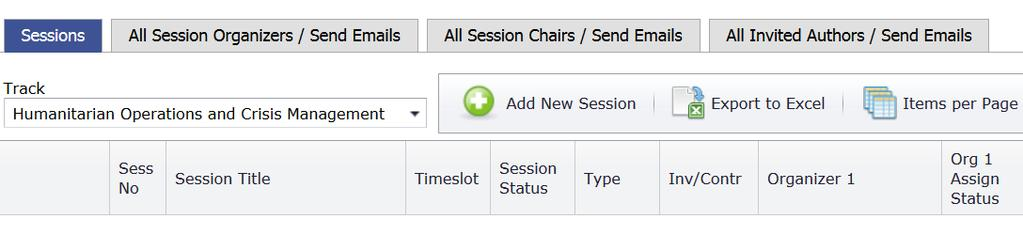 TRACK CHAIRS CREATING INVITED SESSIONS AND INVITING SESSION ORGANIZER(S) I. Creating Invited Sessins a. After lgin click n the Sessins Bx b. Select yur track frm the drp dwn menu. c. Once yu select the track, the Add new Sessin buttn becmes available.