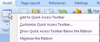 Quick Access Toolbar The Quick Access toolbar is located in the upper-left corner of the screen. Click the Customize Quick Access Toolbar button to easily add or remove buttons from this toolbar.