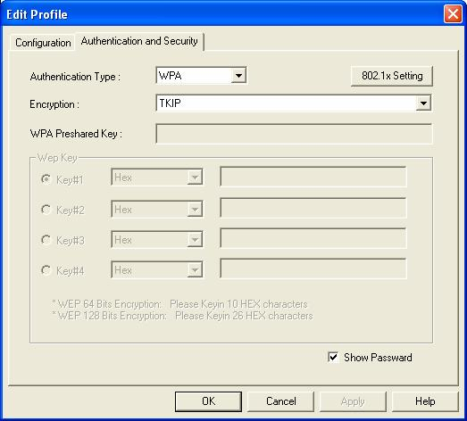 Figure 4-9 Add Profile: Authentication and Security: WPA/ WPA-PSK/ WPA2/ WPA-PSK Table 4-5 Authentication: WPA/ WPA-PSK/ WPA2/ WPA-PSK L ABEL Authentication Type D ESCRIPTION Select WPA, WPA-PSK,