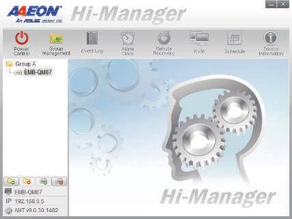 AAEON Hi-Manager Hi-Manager is a tool based on the Intel Active Management Technology 9.