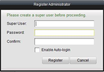Chapter 2. Starting NVMS-7000 2.1 User Registration For the first time to use the NVMS-7000 software, you need to register a super user for login.