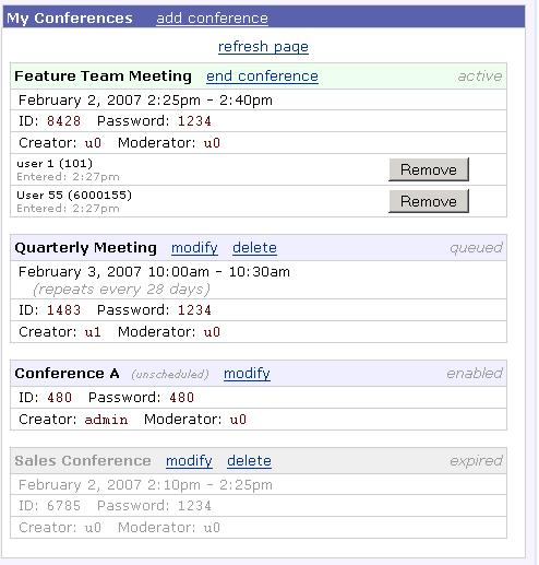 Figure 3.1 Note: All expired or cancelled conferences that are older than 30 days will be automatically deleted the next time the server is rebooted. 3.1.2 Creator / Moderator The Creator and Moderator of a conference can: End an active conference, which will disconnect all members currently logged in.