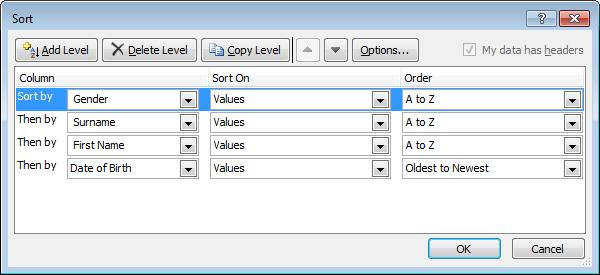 Managing Sort Levels The Sort Dialog box allows you to add any number of layers to the Sort definition.