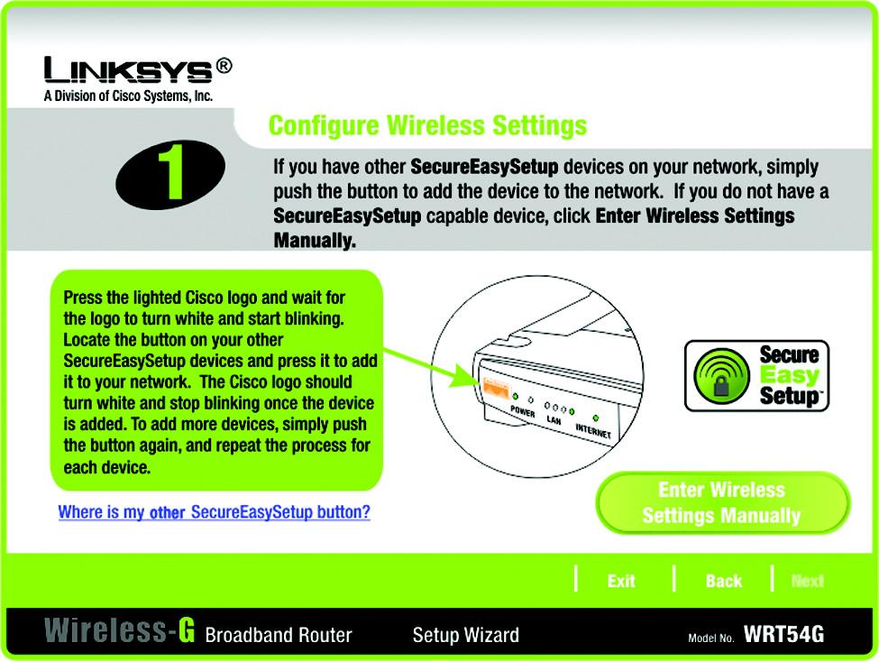 Manually Configuring the Router s Wireless Settings 1. If you do not have other SecureEasySetup devices, then click the Enter Wireless Settings Manually button.