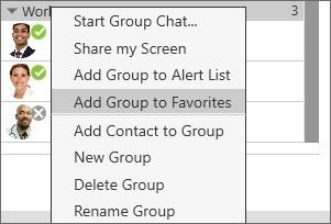 Contacts Favorites Start a group chat Screen share Add to alert list Add to favorites Favorites You can create favorites from your contact list. Favorites will display in both contacts and favorites.