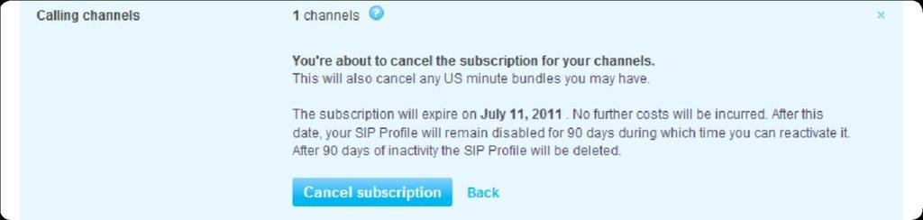 6. Click Cancel subscription. An expiry date for the channels that you have just cancelled is displayed. 6.