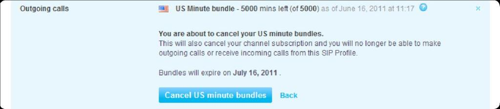 3 Cancelling your SIP Profile's US minute bundles You can cancel your US minute bundles at any time: 1. Click Features in the toolbar. 2. In the menu on the left, click Skype Connect. 3.