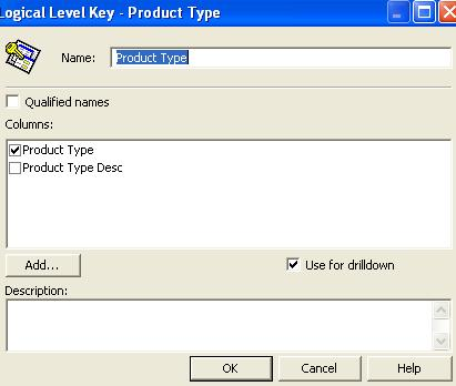 6) Right Click on Product Type-> New Logical Level Key and