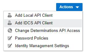 Identity Cloud Service integration API Clients Two ways to authorize direct callers of OPA APIs 1.