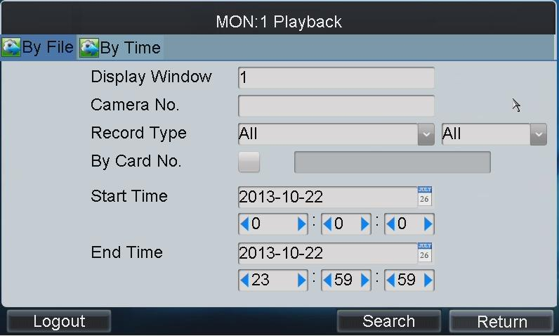 Tap the By File tab to enter the Playback by File interface. Figure 3.15 Playback by File 4. Input the display window. 5.