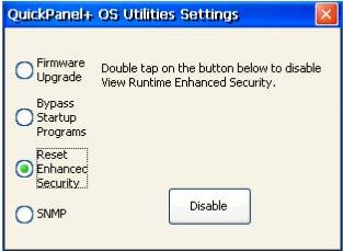 3.9.4 Reset Enhanced Security The QuickPanel + Operator Interface is configured using the Proficy Machine Edition (PME) application.
